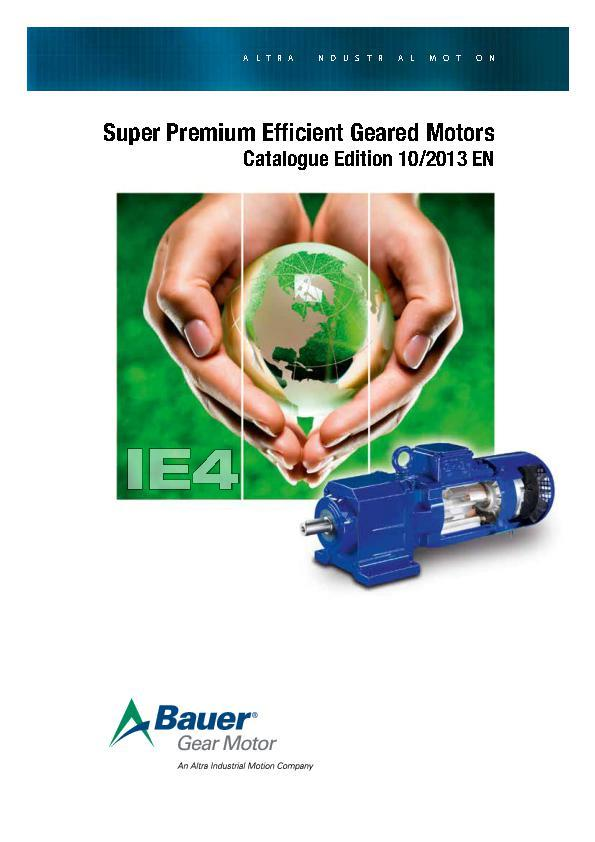 (A4) B2010 Super Premium Efficient Geared Motors - METRIC